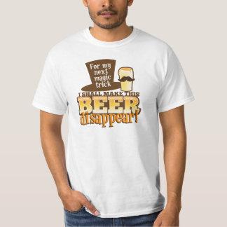 For my next MAGIC TRICK I shall make this beer Dis Tee Shirt