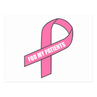 For My Patients (Pink Ribbon) Postcard