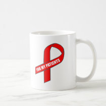 For My Patients (Red Ribbon) Coffee Mug