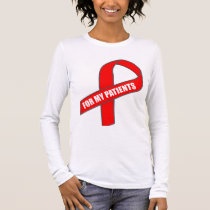 For My Patients (Red Ribbon) Long Sleeve T-Shirt