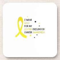 For My Sister childhood cancer awareness Fighting Coaster