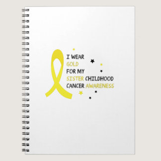 For My Sister childhood cancer awareness Fighting Notebook