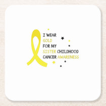 For My Sister childhood cancer awareness Fighting Square Paper Coaster