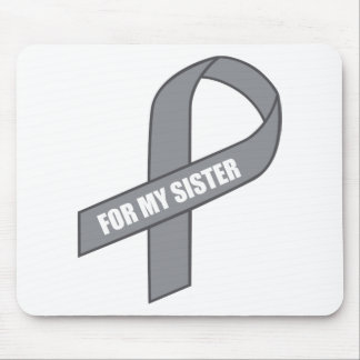 For My Sister (Gray / Silver Awareness Ribbon) Mouse Pads