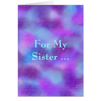 For my Sister , sobriety Card