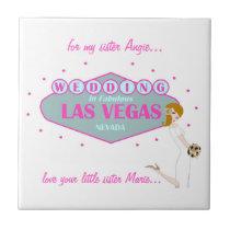 for my sister Wedding in Las Vegas Tile