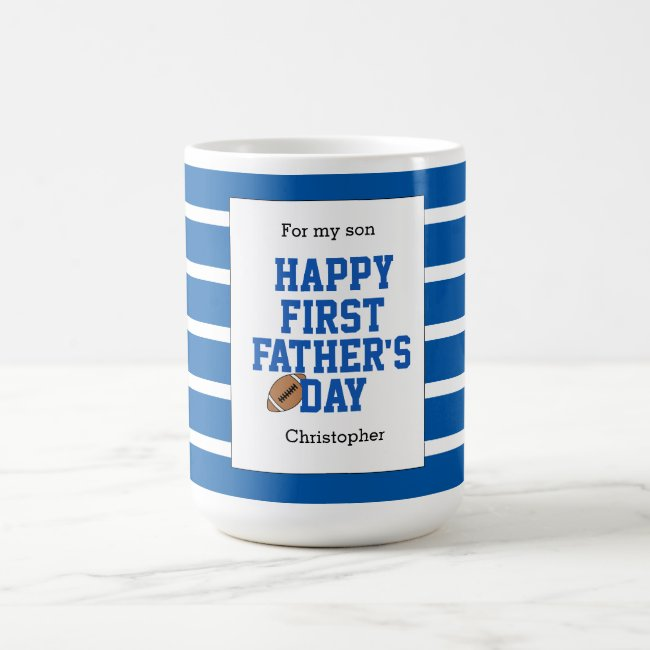 For my Son Blue Football First Father's Day Coffee Mug