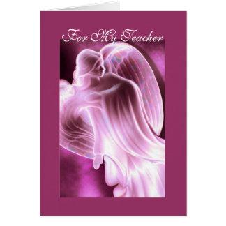 For My Teacher  Angel Greeting Card