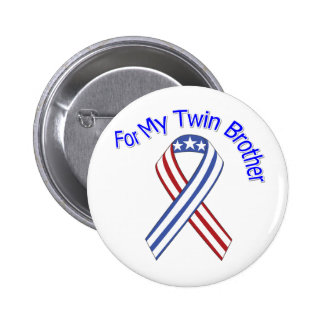 For My Twin Brother Military Patriotic Button