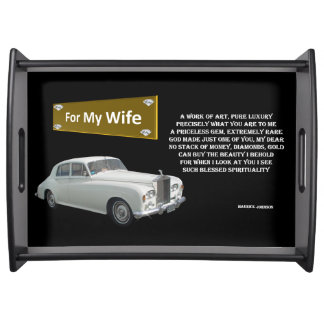 For my Wife - Large Serving Tray (BLACK)
