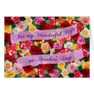 For my Wonderful Wife on Mother's Day Bed of Roses Greeting Card