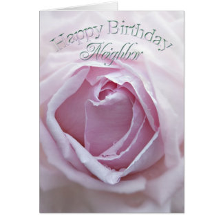 For neighbor a Birthday card with a pink rose