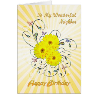 For neighbor, birthday card with yellow flowers