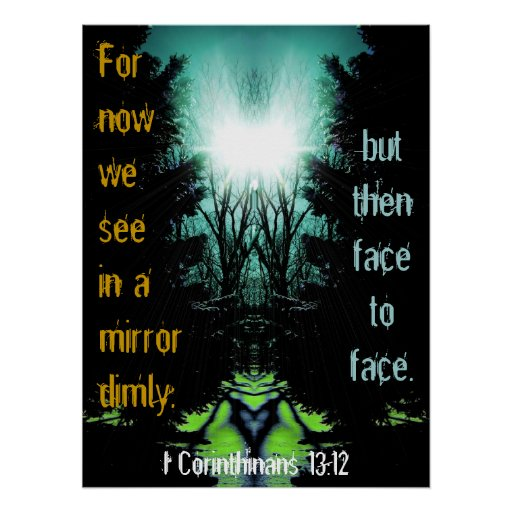 For Now We See in a Mirror Dimly Poster