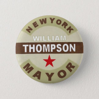 For NYC Mayor William Thompson Button
