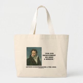 For Our Improvement We Need A Mirror Quote Large Tote Bag