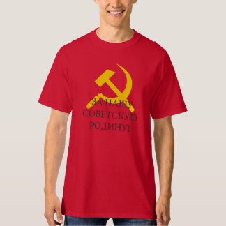 For Our Soviet Motherland T-Shirt