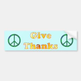 For Peace, Give thanks, flower word art Bumper Sticker