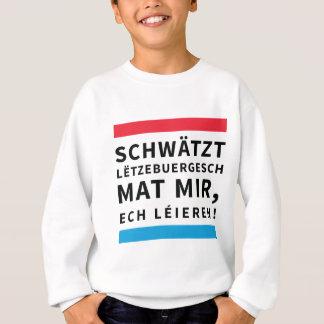 For People who Learn Luxembourgish Sweatshirt