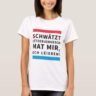 For People who Learn Luxembourgish T-Shirt