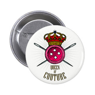 For People Who Love Sewing: Queen of Couture Color Pinback Button