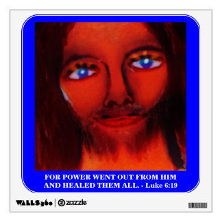 FOR POWER WENT OUT FROM HIM WALL STICKER