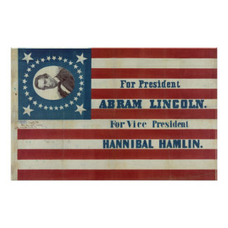 For President Abram Lincoln Election Campaign Flag Poster