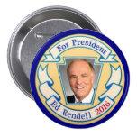 For President Ed Rendell 2016 Buttons