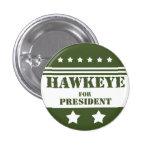 For President Hawkeye Button