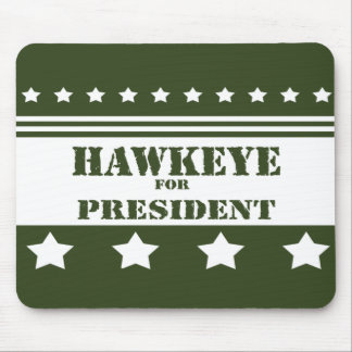 For President Hawkeye Mouse Pad