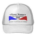 ... for President Template Trucker Hats
