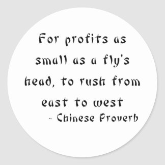 For profits as small as a fly's head classic round sticker
