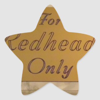 For Redheads Only Star Sticker