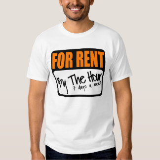 for rent by the hour t shirt
