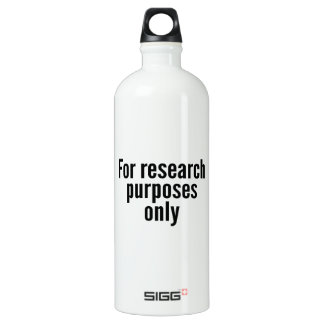 For Research Purposes Only Water Bottle