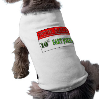For Sale: 10 cent fart Jokes Pet Clothing