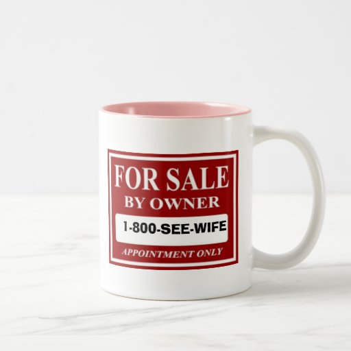 For Sale By Owner 1 800 See Wife Coffee Mugs Zazzle