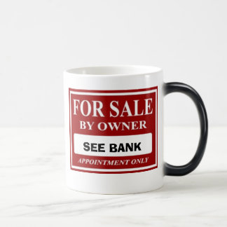 For Sale By Owner - See Bank Magic Mug
