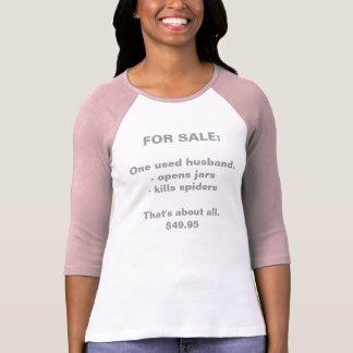 FOR SALE:, One used husband.- opens jars - kill... Tee Shirt