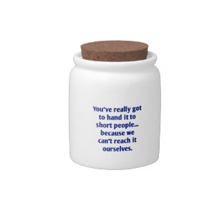 For Short Folks With a Sense of Humor Candy Jar