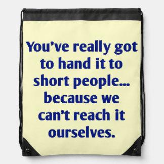 For Short Folks With a Sense of Humor Drawstring Bag