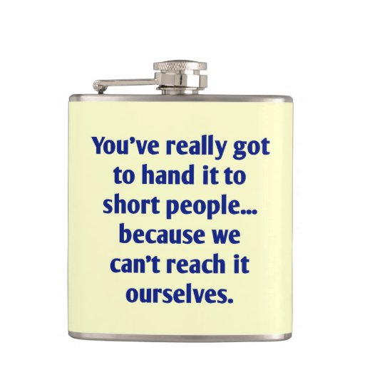 For Short Folks With a Sense of Humor Flask
