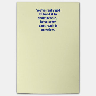 For Short Folks With a Sense of Humor Post-it® Notes