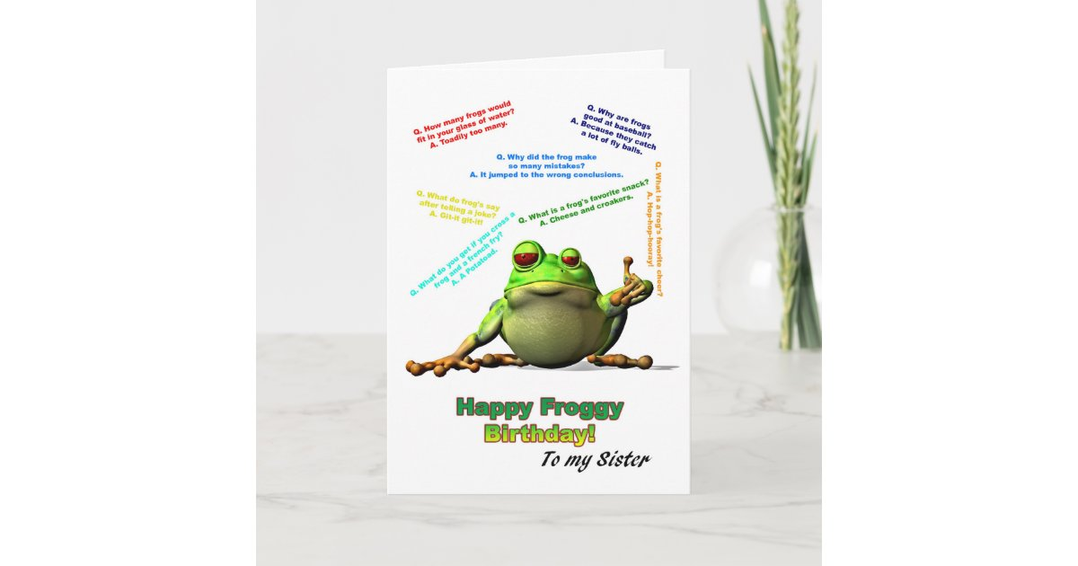 For Sister Lots Of Froggy Jokes Birthday Card