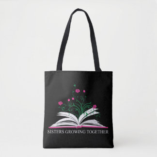 For Sisters Tote Bag