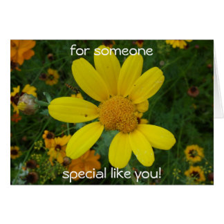 for someone, special like you! greeting cards
