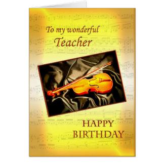 For teacher, a musical birthday card with a violin