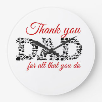 For Thank you Dad all that you do Large Clock