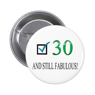 For the 30th Birthday Button