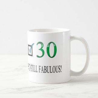 For the 30th Birthday Coffee Mug